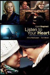 Listen to Your Heart – Ascultă-ți inima (2010)