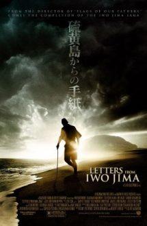 Letters from Iwo Jima – Scrisori din Iwo Jima (2006)