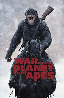 War for the Planet of the Apes – Planeta Maimuţelor: Războiul (2017)