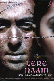 Tere Naam – Pentru tine (2003)