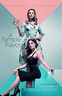 A Simple Favor – O simplă favoare (2018)