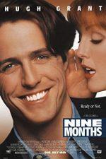 Nine Months – Nouă luni (1995)