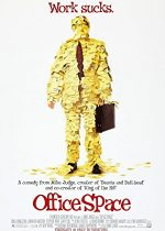 Office Space – Rutina, bat-o vina! (1999)
