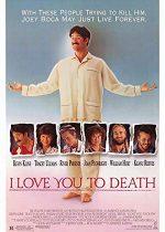 I Love You to Death – Te iubesc până la moarte (1990)