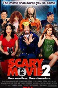 Scary Movie 2 – Comedie de Groază 2 (2001)