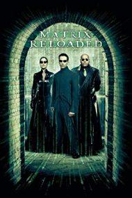 The Matrix Reloaded –  Matrix: Reîncărcat (2003)