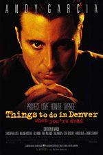 Things to Do in Denver When You're Dead – Ce să faci în Denver după moarte (1995)