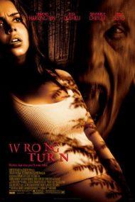 Wrong Turn – Drum interzis (2003)