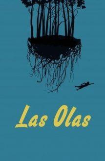 Las olas – Valurile (2017)