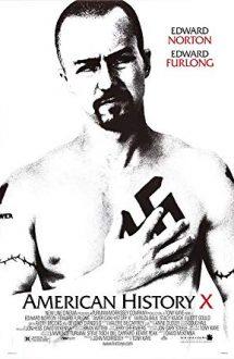 American History X – Povestea X a Americii (1998)
