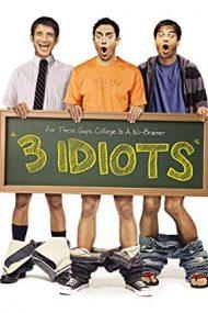 3 Idiots – 3 idioți (2009)