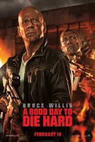 A Good Day to Die Hard – Și mai greu de ucis (2013)