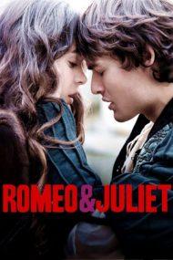 Romeo & Juliet – Romeo și Julieta (2013)