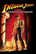 Indiana Jones and the Temple of Doom – Indiana Jones si templul blestemat (1984)