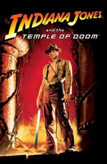 Indiana Jones and the Temple of Doom – Indiana Jones si templul blestemat (1984)
