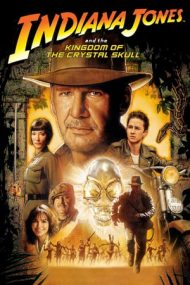 Indiana Jones and the Kingdom of the Crystal Skull – Indiana Jones și regatul craniului de cristal (2008)