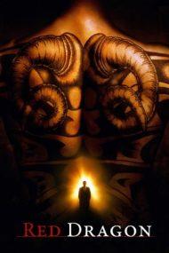 Red Dragon – Dragonul Roșu (2002)