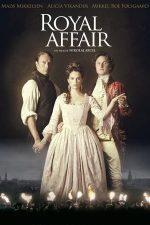 A Royal Affair – O afacere regală (2012)