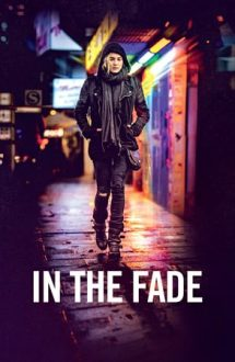 In the Fade – În întuneric (2017)
