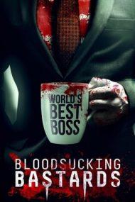 Bloodsucking Bastards (2015)