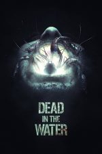 Dead in the Water (2018)