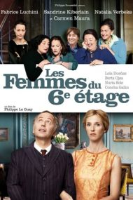 The Women on the 6th Floor – Doamnele de la etajul 6 (2010)