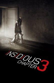Insidious: Chapter 3 – Insidious: Capitolul 3 (2015)
