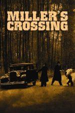 Miller's Crossing – Război în sânul mafiei (1990)