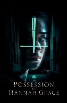 The Possession of Hannah Grace – Diavolul în carne și oase (2018)