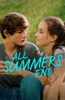 All Summers End – Pete de iarbă (2017)