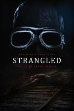Strangled – Monstrul din Martfu (2016)