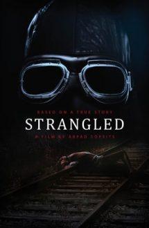 Strangled – Monstrul din Martfu (2016)