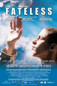Fateless – Fără destin (2005)