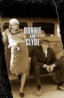 Bonnie and Clyde – Bonnie și Clyde (1967)