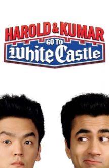 Harold & Kumar Go to White Castle – Harold & Kumar merg la White Castle (2004)