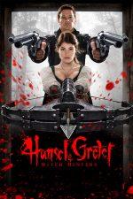 Hansel & Gretel: Witch Hunters – Hansel și Gretel: Vânătorii de vrăjitoare (2013)