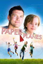 Paper Planes – Avioane de hârtie (2014)
