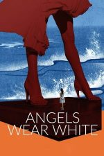 Angels Wear White (2017)