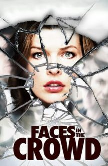 Faces in the Crowd – Fețe în mulțime (2011)