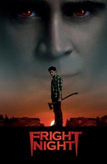 Fright Night –  Noapte de Groază (2011)