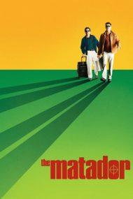 The Matador – Matadorul (2005)