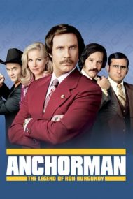 Anchorman: The Legend of Ron Burgundy – Un știrist legendar (2004)