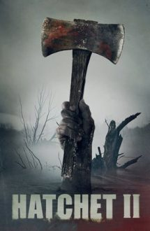Hatchet 2 – Securea 2 (2010)