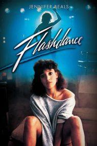 Flashdance –  Strălucirea dansului  (1983)