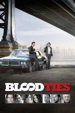 Blood Ties – Legături de sânge (2013)