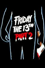 Friday the 13th Part 2 – Vineri 13: Partea a 2-a (1981)