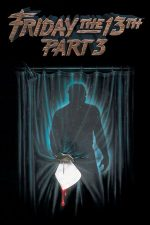 Friday the 13th Part 3 – Vineri 13: Partea a 3-a (1982)