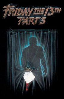 Friday the 13th Part 3 – Vineri 13: Partea a 3-a (1982)