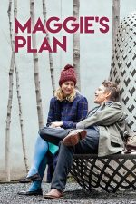 Maggie's Plan – Planul lui Maggie (2015)