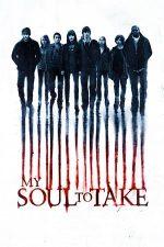 My Soul to Take – Ia sufletul meu (2010)
